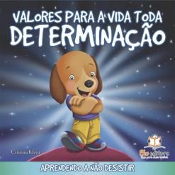 valores_para_toda_a_vida_Determinacao