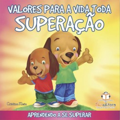 valores_para_toda_a_vida_Superacao